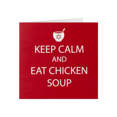 Eat Chicken Soup Get Well Soon Card