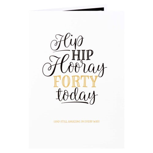 Hip Hip Hooray 40th Birthday Card