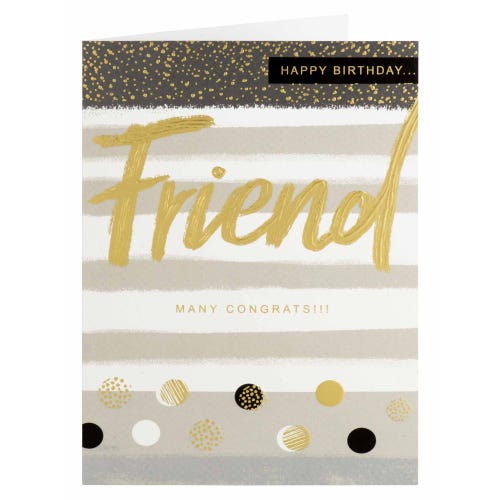 Gold And White Friend Birthday Card