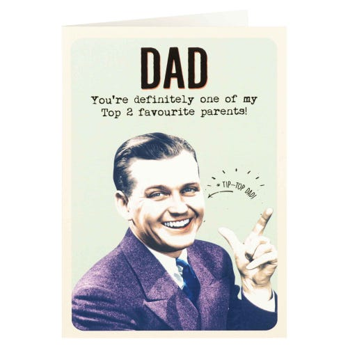 One Of My Top 2 Favourite Parents Father's Day Card