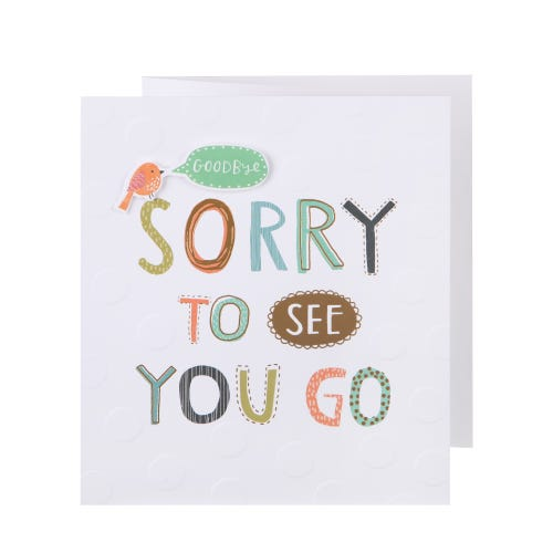 Sorry To See You Go - Goodbye Card
