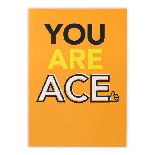 You Are Ace General Birthday Card