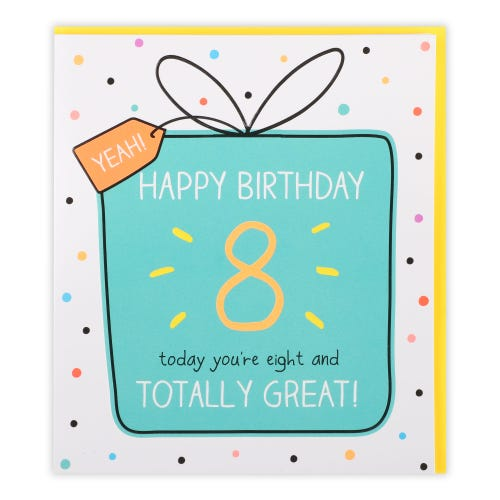 8 And Totally Great! Birthday Card