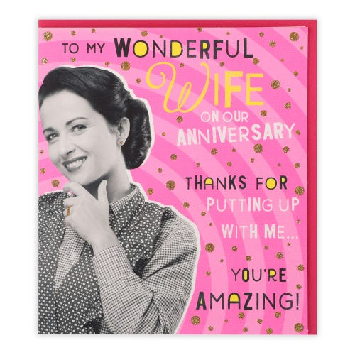 Wife, thanks For Putting Up With Me Anniversary Card