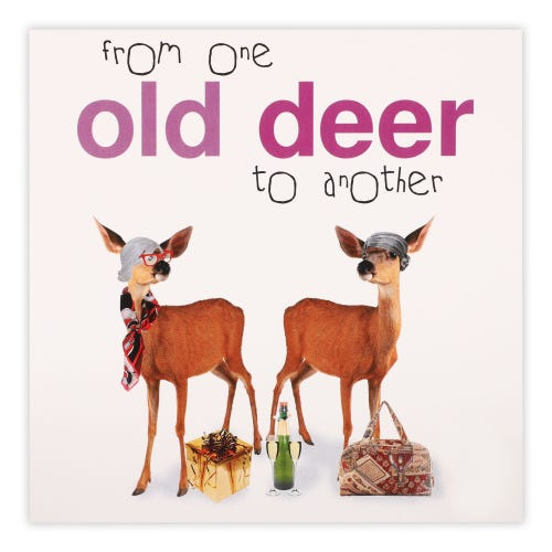 One Old Deer To Another Card