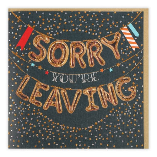 Hanging Balloons Sorry You're Leaving Card