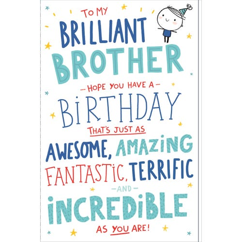 Brother Birthday Incredible As You Are Card