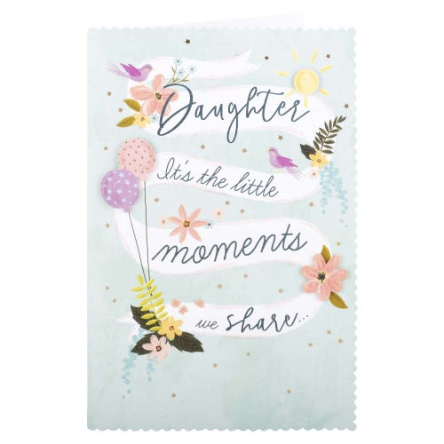 Little Moments Daughter Birthday Card
