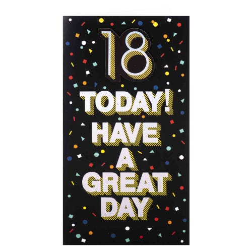 Have A Great Day 18th Birthday Card