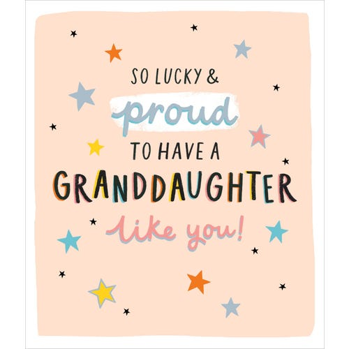 Granddaughter Birthday Card So Lucky And Proud