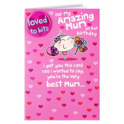 Loved To Bits Mum Birthday Badge Card