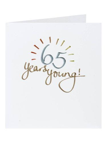 65 Years Young Birthday Card