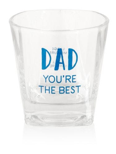 Dad You're The Best Whisky Glass