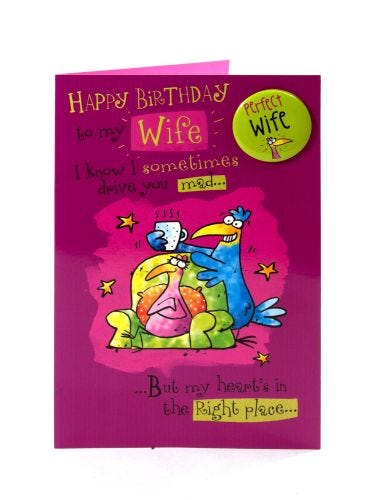 Drive You Mad Perfect Wife Birthday Card