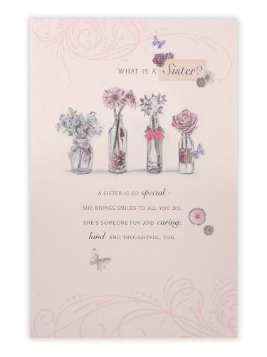 Sister Flowers In A Vases Sentiment Birthday Card