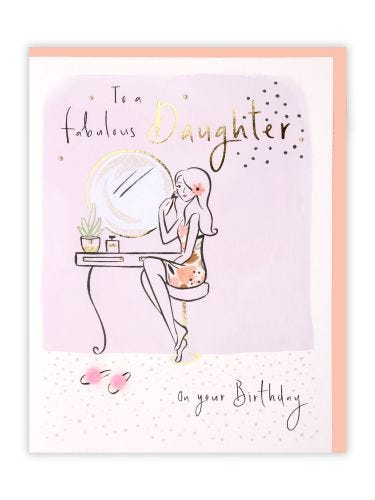 Dressing Table Daughter Birthday Card