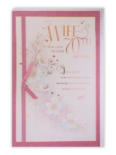 Wife 70th Birthday Sentimental With Flowers Card