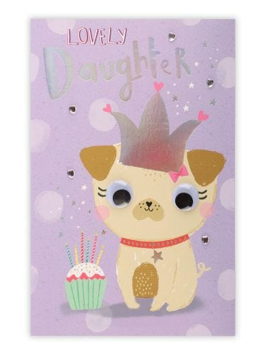 Pug In Holo Crown Daughter Birthday Card