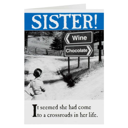 Wine & Chocolate Road Signs Sister Birthday Card