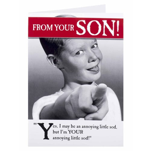 Your Annoying Sod Funny From Your Son Bithday Card