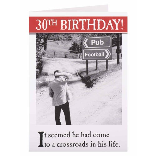 Crossroads Funny 30th Birthday Card